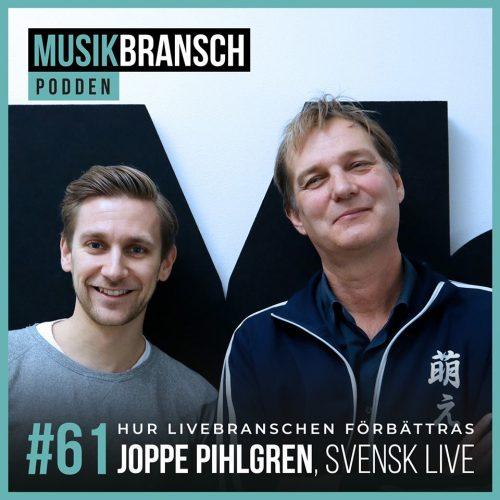 Bild och länk till artikeln Musikbranschpodden 61: Joppe Pihlgren, Svensk Live – Hur livebranschen förbättras